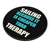 PosterGuy Fridge Magnet - Sailing Because It Is Cheaper Than Therapy | Designed by: PosterGuy