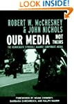 Our Media, Not Theirs: The Democratic...