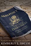 img - for Passport through Darkness: A True Story of Danger and Second Chances book / textbook / text book
