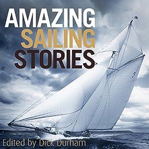Amazing Sailing Stories Audiobook