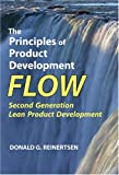 The Principles of Product Development Flow: Second Generation Lean Product Development