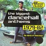 Biggest Dancehall Anthems 1979-82
