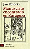 Manuscrito Encontrado En Zaragoza / Manuscript Found in Saragossa (Literatura / Literature) (Spanish Edition) (8420655198) by Potocki, Jan