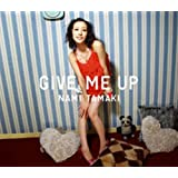 GIVE ME UP(regular ed.)