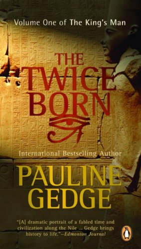 The Twice Born by Pauline Gedge