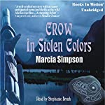 Crow in Stolen Colors | Marcia Simpson