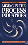 img - for Mixing in the Process Industries: Second Edition book / textbook / text book