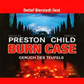 Burn Case: Geruch des Teufels (Pendergast 5) | [Douglas Preston, Lincoln Child]