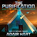 The Purification: The Evaran Chronicles, Book 3 Audiobook by Adair Hart Narrated by Michael Pauley