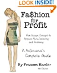 Fashion For Profit: A Professional's...