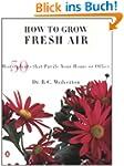 How to Grow Fresh Air: 50 House Plant...
