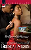 The Object Of His Protection (Kimani Romance)