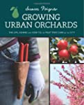 Growing Urban Orchards: The Ups, Down...