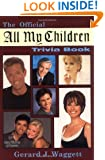 The Official All My Children Trivia Book