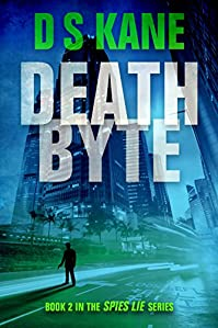 Deathbyte: Book 2 Of The Spies Lie Series by DS Kane ebook deal