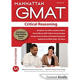 Critical Reasoning GMAT Strategy Guide, 5th Edition (Manhattan GMAT Strategy Guides Book 6) (English Edition)
