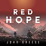 Red Hope: An Adventure Thriller (Book 1) | John Dreese