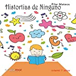 Historias de ninguno [Stories of None] | Pilar Mateos