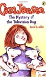 The Mystery of the Television Dog (Cam Jansen)