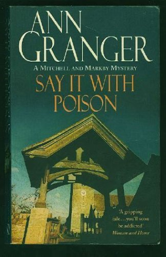 Title: Say It With Poison (Meredith and Markby Mysteries)