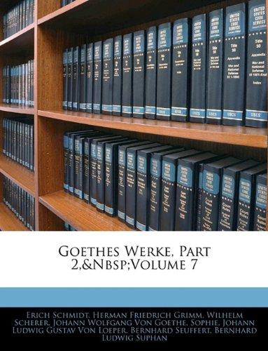 Goethes Werke, Part 2, Volume 7