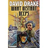 What Distant Deeps (Lt. Leary)by David Drake