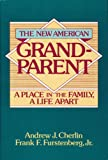The New American Grandparent: A Place in the Family, a Life Apart (0465049931) by Cherlin, Andrew J.