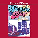 Weetzie Bat Audiobook by Francesca Lia Block Narrated by Alyssa Bresnahan