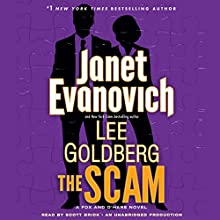The Scam: A Fox and O'Hare Novel, Book 4 (       UNABRIDGED) by Janet Evanovich, Lee Goldberg Narrated by Scott Brick