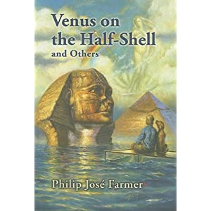Venus on the Half-Shell - Philip Jose Farmer