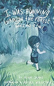I Was Running Through the Forest (and I Hit a Tree!) - A Magical Bedtime Story