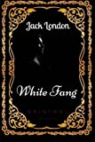 Image of White Fang: By Jack London : Illustrated