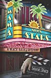 Mama Sees Stars (A Mace Bauer Mystery)