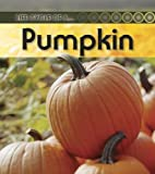 img - for Pumpkin (Life Cycle of A...(Heinemann Paperback)) book / textbook / text book