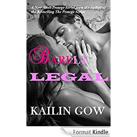 Barely Legal Vol 1: Barely Legal Series (English Edition)