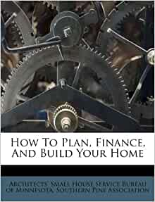 How to plan finance and build your home architects - Post office bureau de change buy back ...