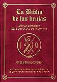 img - for La biblia de las brujas : manual completo para la pr ctica de la brujer a (Edici n Especial) book / textbook / text book