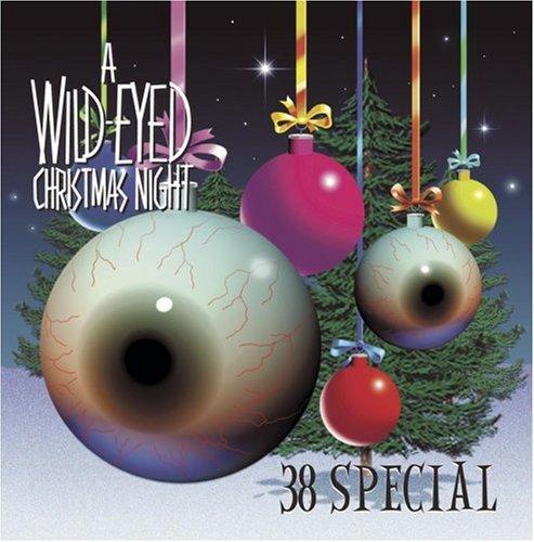 .38 Special - A Wild-Eyed Christmas Night Lyrics - Zortam Music