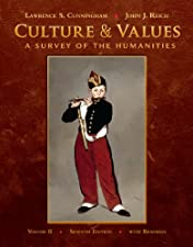 Culture and Values A Survey of the Humanities Volume 1 by Lawrence S. Cunningham
