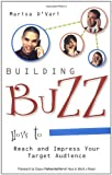 img - for Building Buzz: How To Reach And Impress Your Target Audience book / textbook / text book