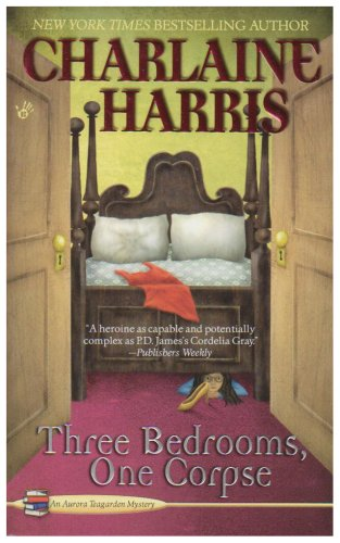 Three Bedrooms, One Corpse (Aurora Teagarden Mysteries, Book 3)