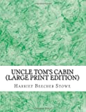 Image of Uncle Tom's Cabin (Large Print Edition)