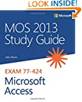 MOS 2013 Study Guide for Microsoft Ac...