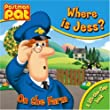 Where is Jess?: On the Farm (Postman Pat Lift the Flap Book)