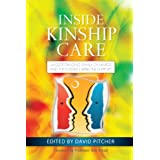 Inside Kinship Care: Understanding Family Dynamics and Providing Effective Support