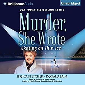 Murder, She Wrote: Skating on Thin Ice Audiobook