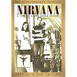 Nirvana - In Utero Under Review (Special Edition)