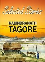 Selected Stories of Rabindranath Tagore (