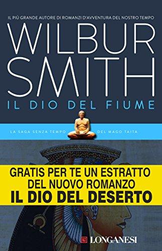 Wilbur Smith  Roberta Rambelli - Il dio del fiume