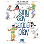 Hal Leonard Sing Say Dance Play by Hal…